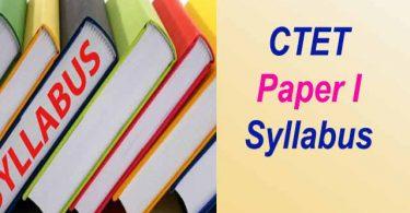 CTET Paper I ka Syllabus Kya Hai